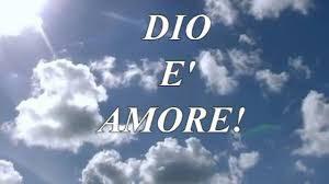 DIO E' AMORE